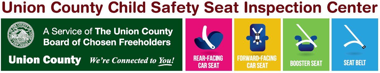 child safety seat inspection program county of union new jersey. Black Bedroom Furniture Sets. Home Design Ideas